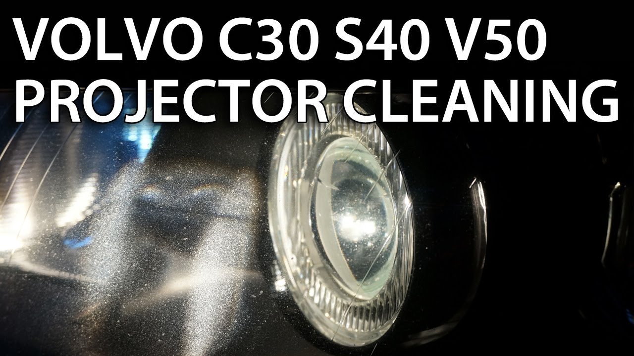 Headlights Projector Lens Disassemble And Cleaning In Volvo V50 S40