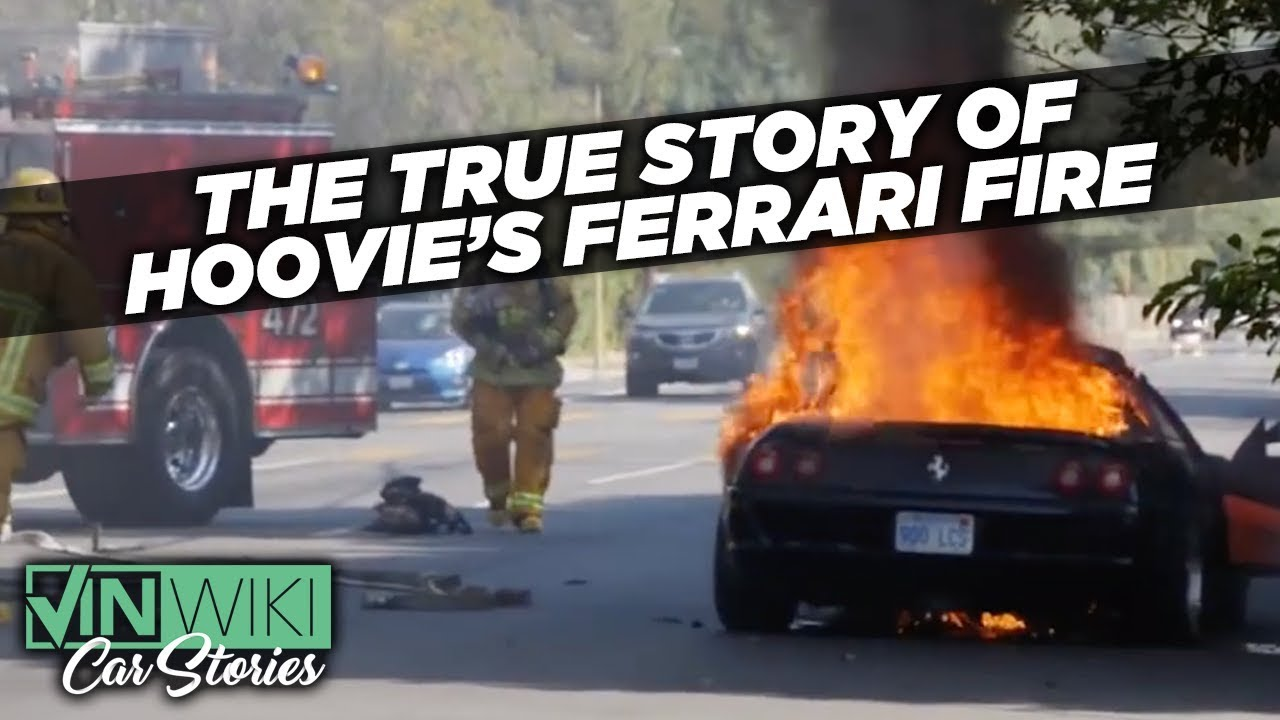 The true story of Hoovie's Ferrari fire