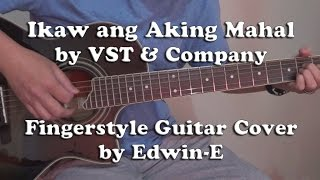 """Ikaw ang Aking Mahal"" by VST & Company - Fingerstyle Guitar Cover"