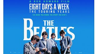 The Beatles: Eight Days a Week Movie Review