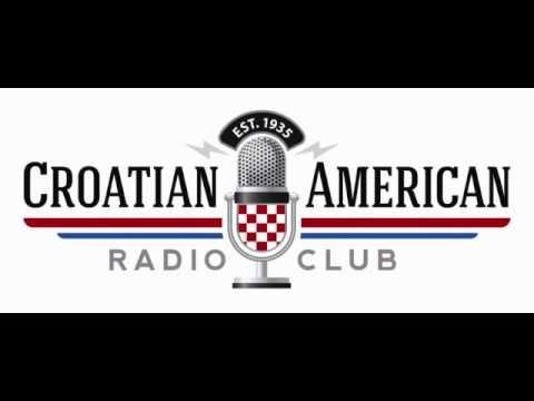 CROATIAN AMERICAN RADIO PROGRAM  12 03 2016