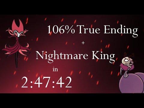 Hollow Knight 106% True Ending + Nightmare King NMG Speedrun - 2:47:42 loadless [WR]