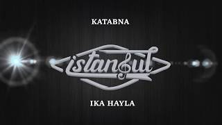 Katabna Istanbul Version ( Ika Hayla ) ISTANBUL GAMBUS Live 14 - 12 - 2019 Ngingas - Waru - Sidoarjo
