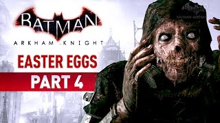 Batman: Arkham Knight Easter Eggs - Part 4