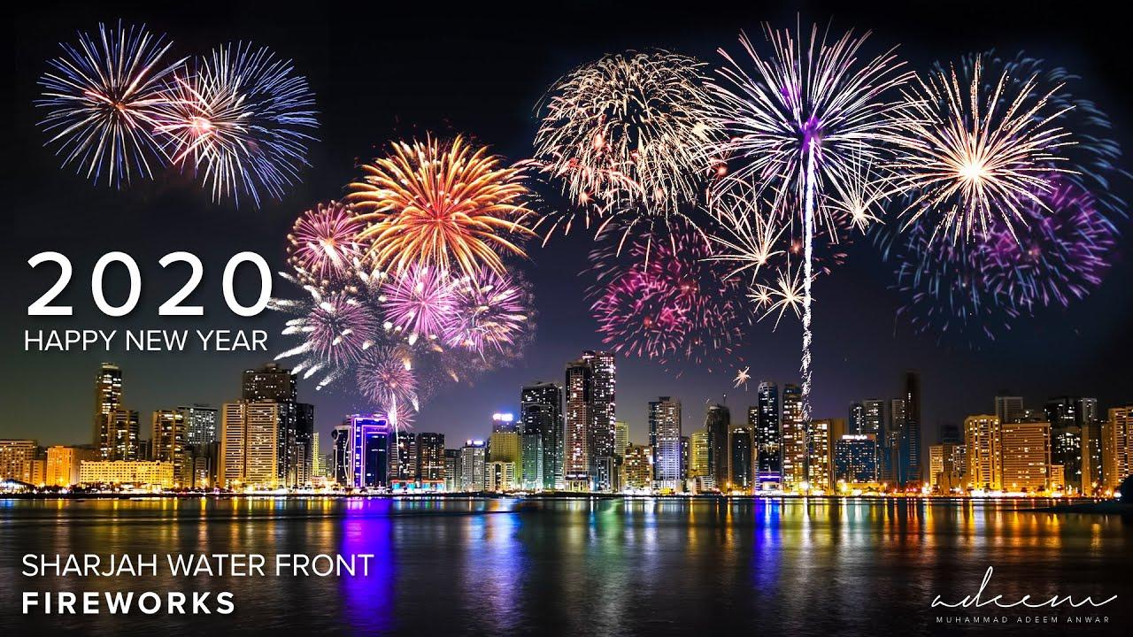 2020 New year Fireworks Sharjah and Dubai - YouTube