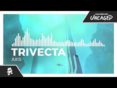 Trivecta - Axis [Monstercat Release]
