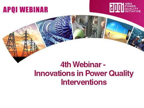 4th Webinar - Innovations in Power Quality Interventions