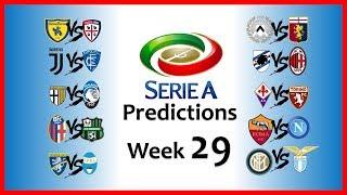 2018-19 SERIE A PREDICTIONS - WEEK 29