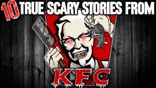 10 TRUE KFC Horror Stories! - Darkness Prevails