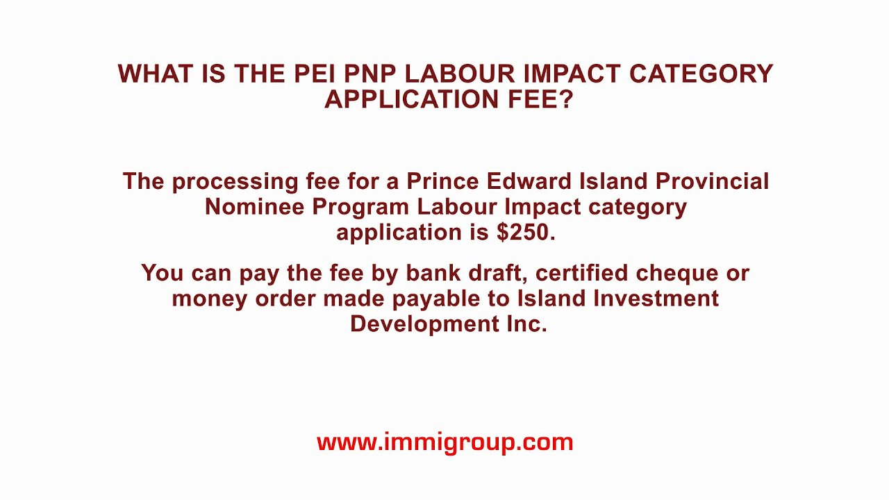 What Is The Pei Pnp Labour Impact Category Application Fee Youtube