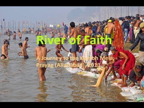 River of Faith: A film about the Kumbh Mela 2013