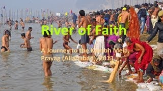 River of Faith: A film about the Kumbh Mela 2013