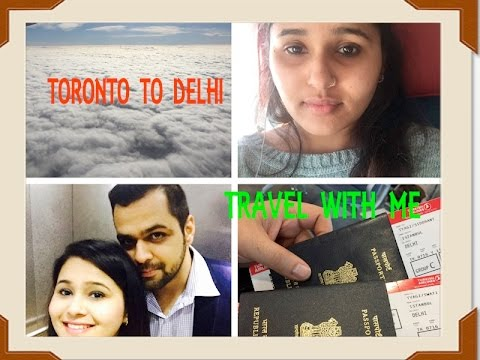 TRAVELLING TO INDIA || TORONTO TO DELHI || TRAVEL VLOG || MRSGLOBALDESI