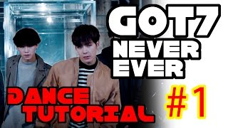 GOT7 Never Ever Dance Tutorial Mirrored Part 1 Step By Step   TAMA CHANN