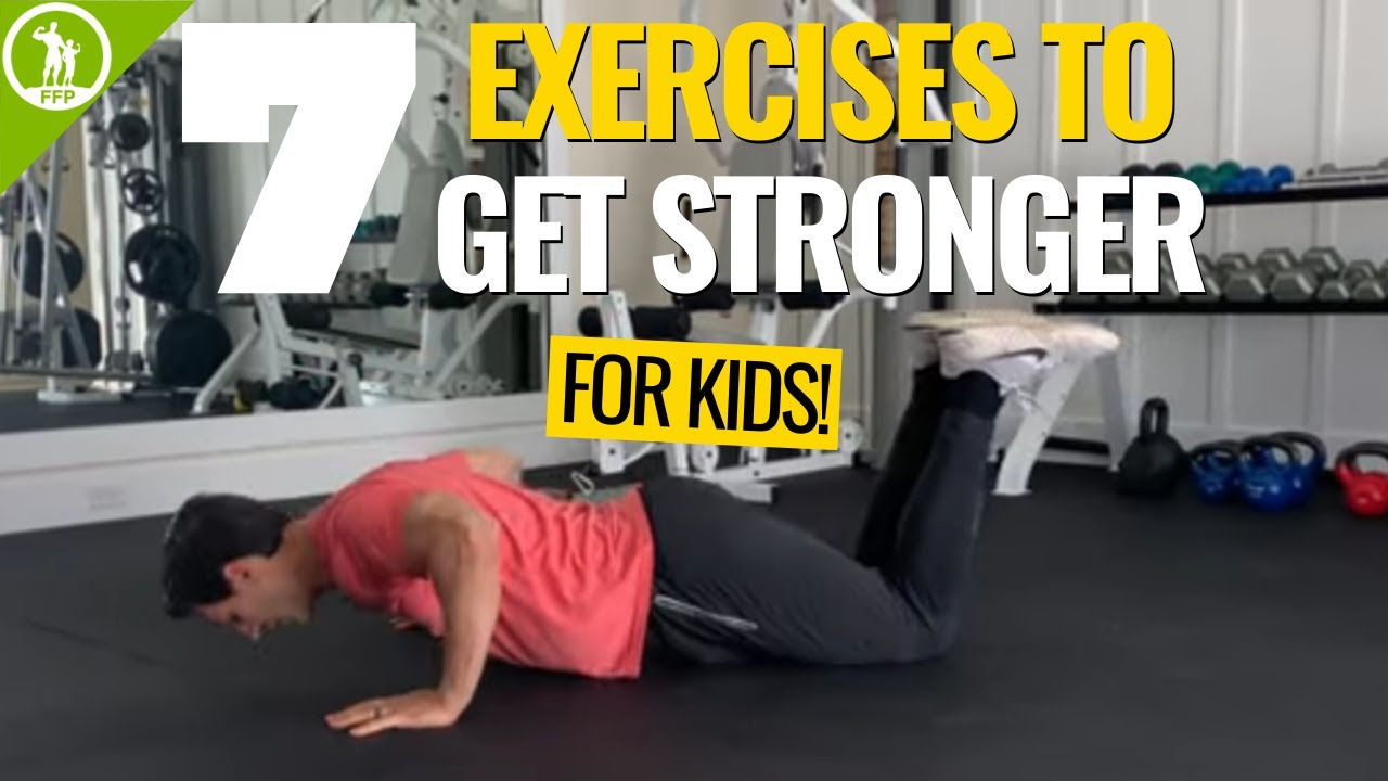 Download 7 Exercises for Kids to Get Stronger! Fitness for Kids at Home