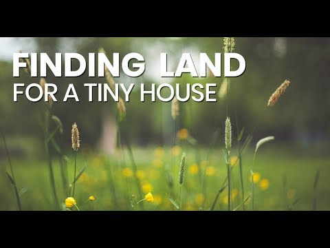 Finding land for a tiny house
