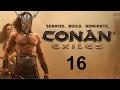 Conan Exiles - 16