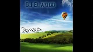 Gambar cover Dream (Original Mix) - DJ Elwood