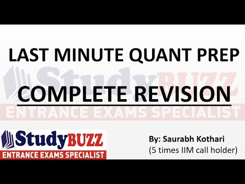 Last minute quant prep - Complete revision of all topics for CAT,IIFT & XAT!