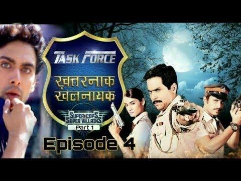 Download super chor marun episode 4 task force Khatarnak khalnayak 🔥🔥🔥