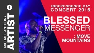 Blessed Messenger  - Move mountains - Independence day concert 2016 - Credros, Trinidad