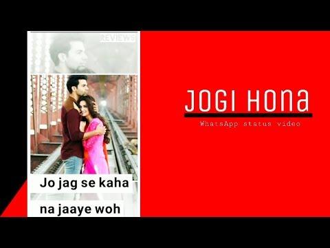 whatsapp-status-||-romantic-status-||-jogi-hona-song💕||-new-full-screen-status.