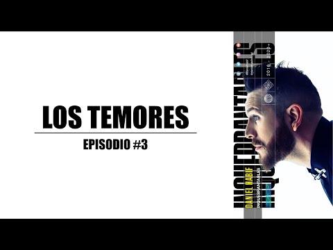 Los Temores - Daniel Habif (Podcast)