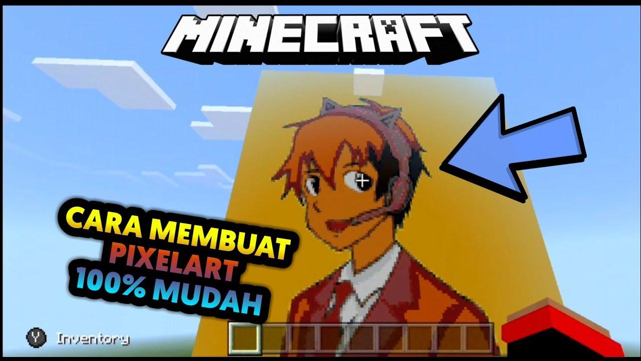 CARA MEMBUAT PIXELART DI MINECRAFT 100% MUDAH - YouTube