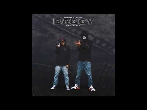 Intifaya - Baggy ft. Orange (prod. wairaki)