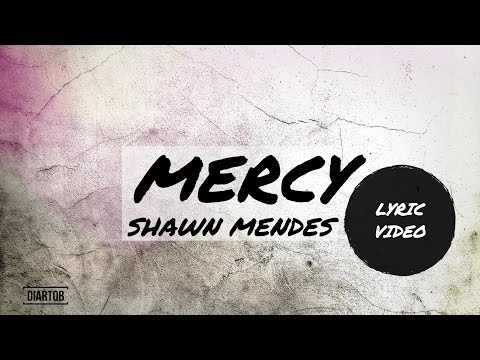 ► SHAWN MENDES - MERCY (LYRIC VIDEO)