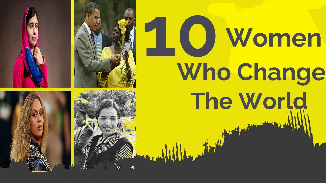 Top 10 Most Inspiring Women In World Who Created History