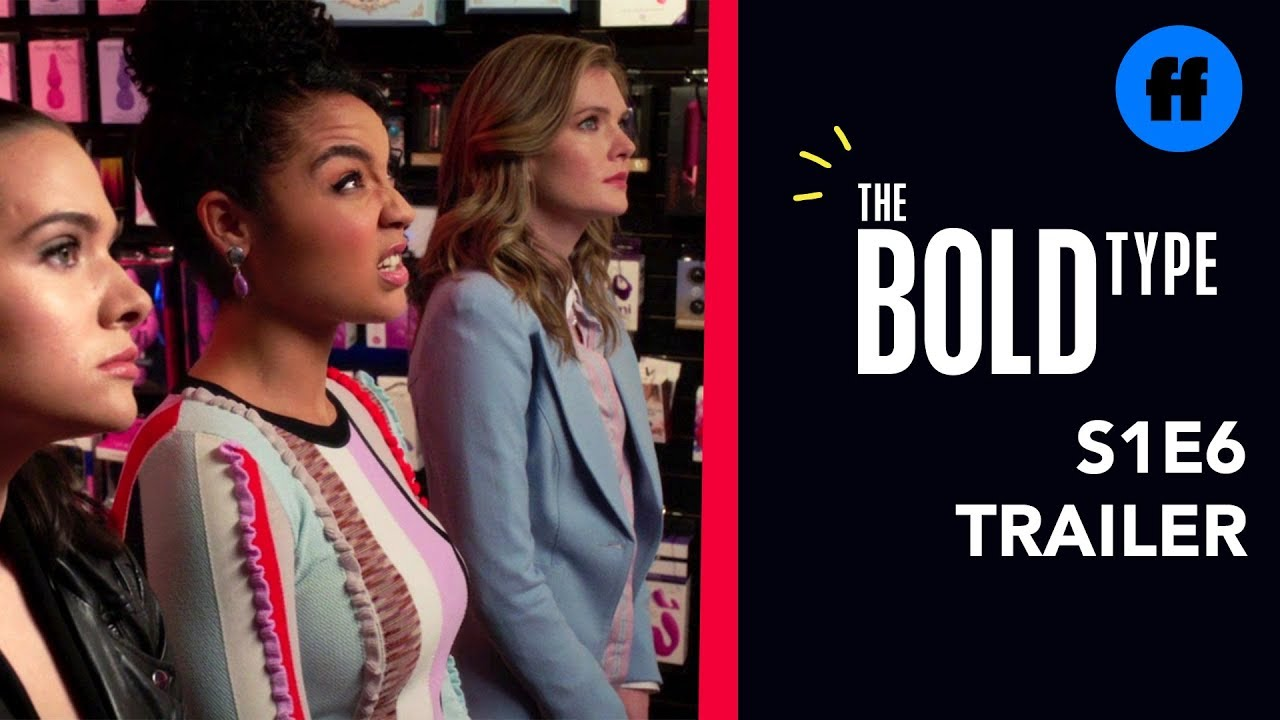 Download The Bold Type | Season 4, Episode 6 Trailer | Sex Toy Shopping