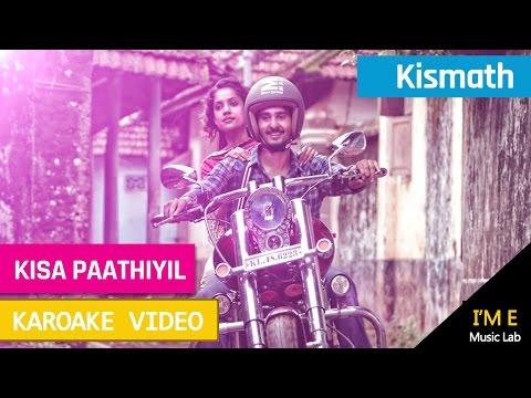 Kisa Pathiyil (Kismath) | Karaoke With Lyrics In Video