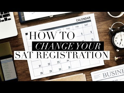 How To Change Your SAT Registration?