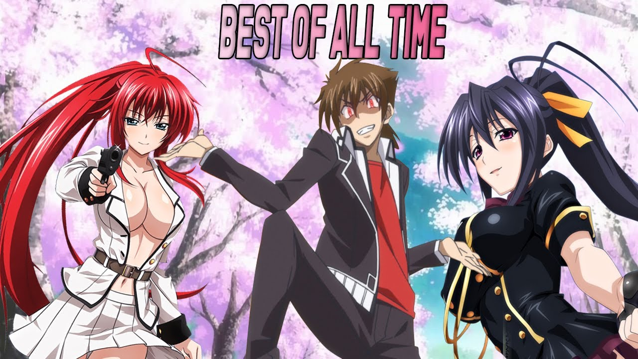 hing school dxd1_High School DxD: The Best Harem Anime Ever Made - YouTube