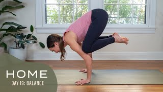 Home - Day 19 - Balance  |  30 Days of Yoga With Adriene