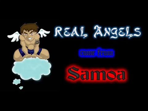 real angels come from samoa