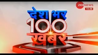 News 100: Watch top 100 news of the hour