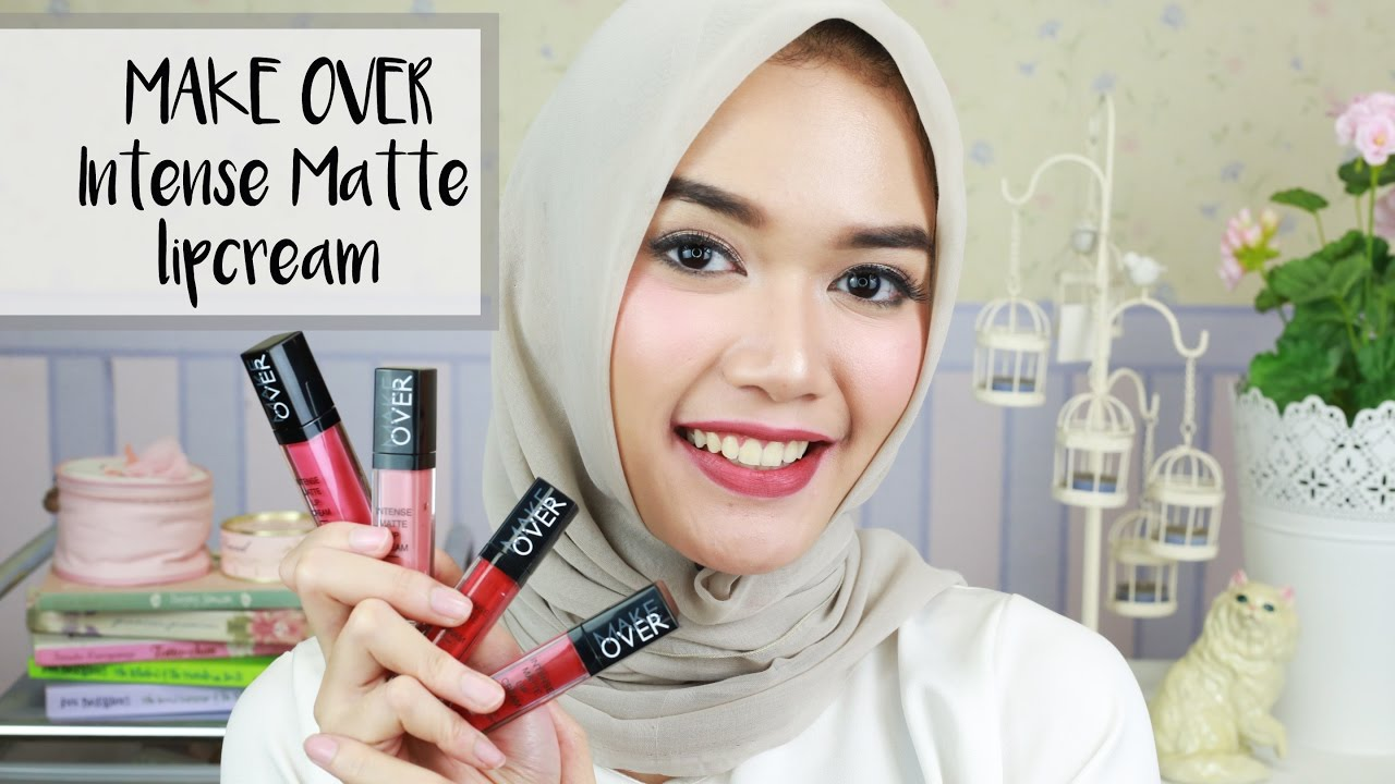 Make Over Intense Matte Lipcream Review Swatches Dxb Youtube Lips Cream