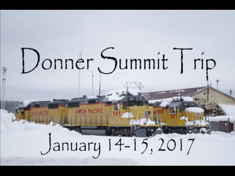 Donner Pass Railfanning Trip, January 14-15, 2017