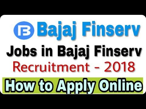jobs in Bajaj Finserv II Private Job 2018 II How to Apply online