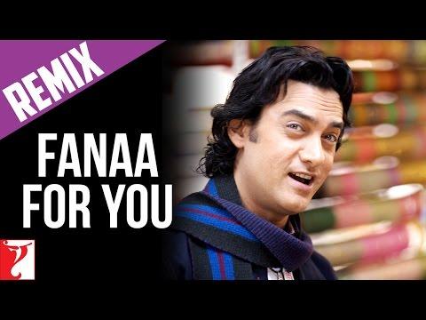 Fanaa For You (Chand Sifarish Club Mix) - Song | Fanaa | Aamir Khan | Kajol