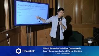 Chainlink Web3 Summit OracleNode: Boson Consensus: Scaling EVM via Sharding