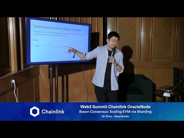 Chainlink Web3 Summit HackerNode: Boson Consensus: Scaling EVM via Sharding