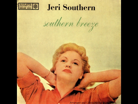 Jeri Southern - Isn't This A Lovely Day