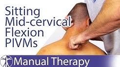 Intervertebral Motion Assessment of Mid Cervical Spine Flexion in Sitting | PIVMs