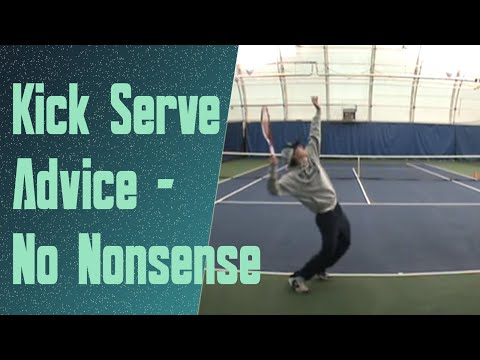 how to hit a Kick Serve (No Nonsense)