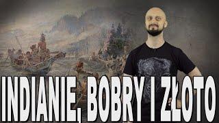 Indianie, Bobry I Złoto - Dziki Zachód. Historia Bez Cenzury