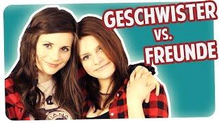 GESCHWISTER vs. FREUNDE | Joyce