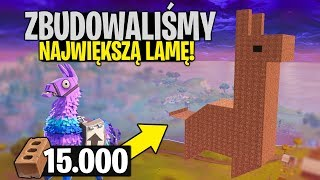 * RECORD * WE HAVE BUILT the LARGEST LAMA what you can! 10 THOUSAND. The BRICK | Fortnite Battle Royale